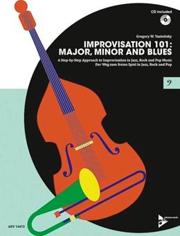 Abbildung von Yasinitsky | Improvisation 101: Major, Minor and Blues | 2016 | A Step By Step Approach for De...
