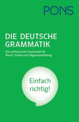 Abbildung von PONS Die Deutsche Grammatik   1. Auflage   2016   beck-shop.de