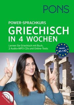 Abbildung von PONS Power-Sprachkurs Griechisch in 4 Wochen | 2016 | Lernen Sie Griechisch mit Buch...