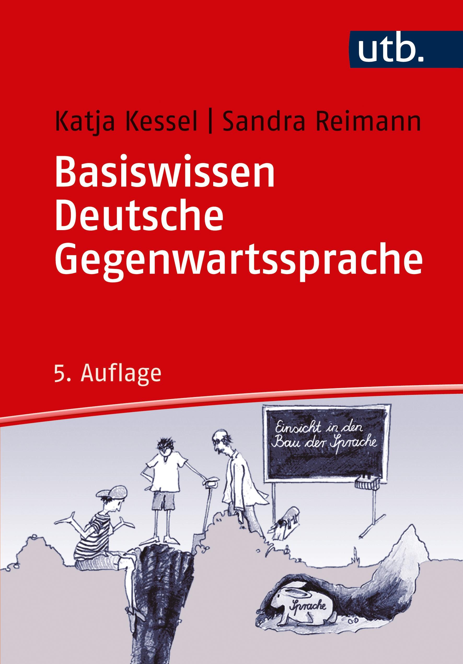 Basiswissen Deutsche Gegenwartssprache | Kessel / Reimann | 5. überarbeitete Auflage, 2017 | Buch (Cover)