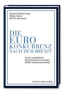 Abbildung von Walther / Stock | Die Euro-Konkurrenz nach dem Brexit | 1. Auflage | 2016 | beck-shop.de