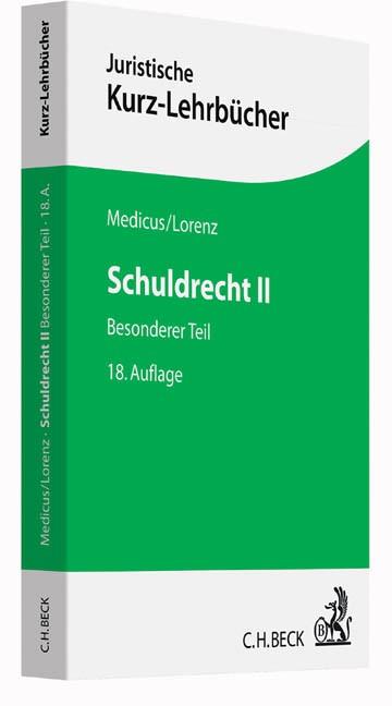 Schuldrecht II | Medicus / Lorenz | 18., neu bearbeitete Auflage, 2018 | Buch (Cover)