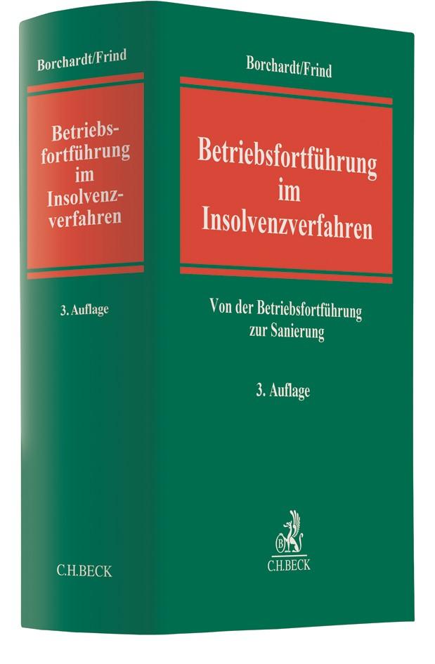 Betriebsfortführung im Insolvenzverfahren | Borchardt / Frind | 3., neu bearbeitete Auflage, 2017 | Buch (Cover)