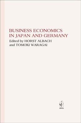 Abbildung von Albach / Waragai | Business Economics in Japan and Germany | 2015