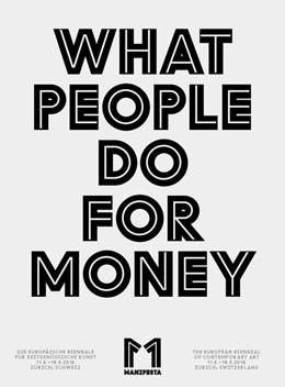 Abbildung von Manifesta 11: What People Do for Money | 2016