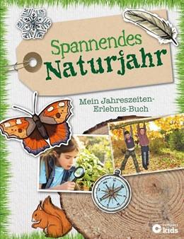 Abbildung von Otte / Schwalm   Spannendes Naturjahr - Mein Jahreszeiten-Erlebnis-Buch   1. Auflage   2016   beck-shop.de