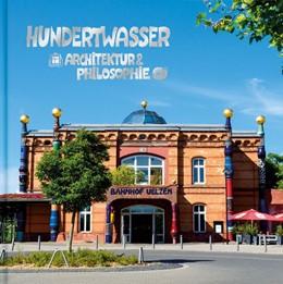 Abbildung von Hundertwasser Architektur & Philosophie - Umweltbahnhof Uelzen   1. Auflage   2016   beck-shop.de
