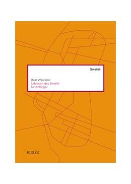 Abbildung von Wandeler   Lehrbuch des Swahili für Anfänger   3. Auflage   2015   beck-shop.de