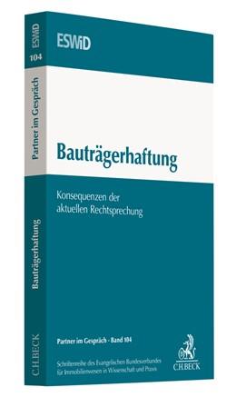 Abbildung von ESWiD | Haftung und Haftungsvermeidung in der Leistungskette bei Bauvorhaben | 1. Auflage | 2016 | Band 102 | beck-shop.de