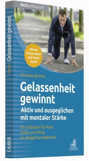 Gelassenheit gewinnt | Bremer, 2016 | Buch (Cover)