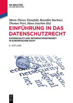 Einführung in das Datenschutzrecht | Tinnefeld / Buchner / Petri | 6., vollständig überarbeitete und aktualisierte Auflage., 6th edition, 2017 | Buch (Cover)