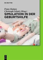 Simulation in der Geburtshilfe   Kainer / Scholz, 2016   Buch (Cover)