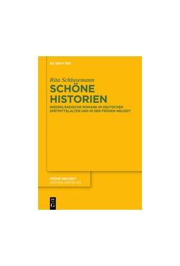 Abbildung von Schlusemann   Schöne Historien   2016   Niederländische Romane im deut...   203
