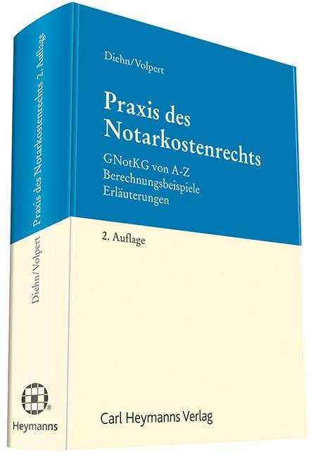 Praxis des Notarkostenrechts | Diehn / Volpert | 2. Auflage, 2017 | Buch (Cover)