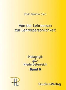 Abbildung von Rauscher   Von der Lehrperson zur Lehrerpersönlichkeit   1. Auflage   2015   Band 6   beck-shop.de