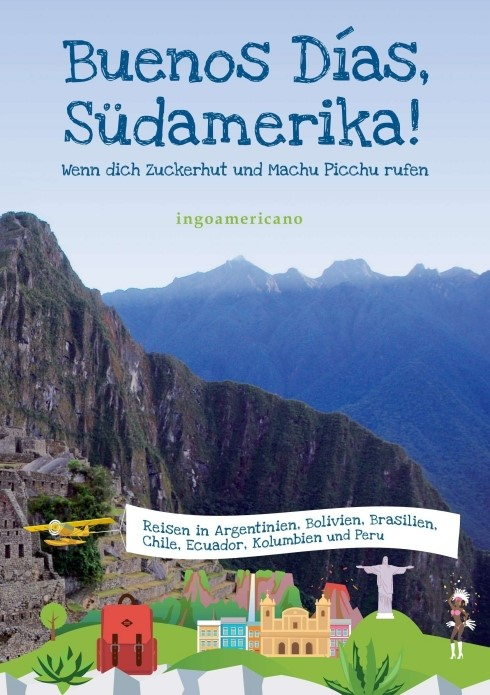 Buenos Días, Südamerika | ., 2016 | Buch (Cover)