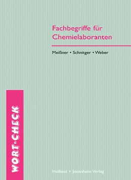 Abbildung von Meißner / Schnitger / Weber | Fachbegriffe für Chemielaboranten | 2010