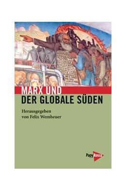 Abbildung von Wemheuer | Marx und der globale Süden | 2016 | 227