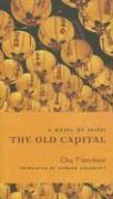 Abbildung von Chu | The Old Capital | 2007