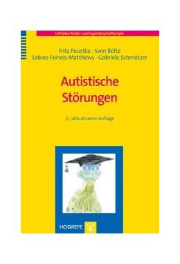 Abbildung von Poustka / Bölte / Feineis-Matthews / Schmötzer | Autistische Störungen | überarbeitet | 2008 | 5