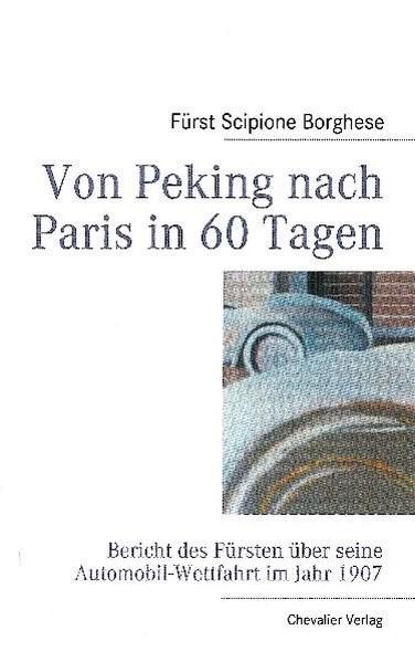 Von Peking nach Paris in 60 Tagen | Borghese, 2010 | Buch (Cover)