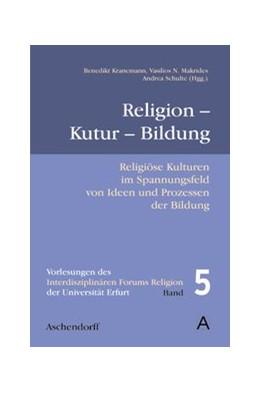 Abbildung von Kranemann | Religion - Kultur - Bildung | 2008 | Herausgegeben von Benedikt Kra... | 5