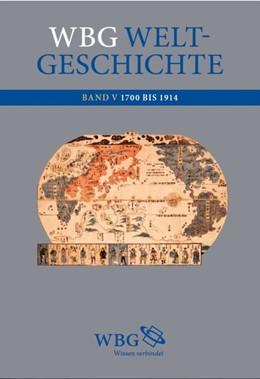 Abbildung von Demel / Fried | wbg Weltgeschichte Bd. V | 2. Auflage | 2016 | beck-shop.de