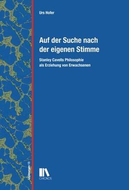 Abbildung von Hofer | Auf der Suche nach der eigenen Stimme | 2016 | Stanley Cavells Philosophie al...