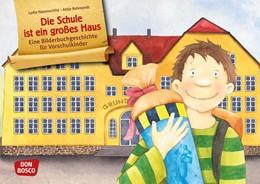 Abbildung von Hauenschild | Die Schule ist ein großes Haus | 1. Auflage | 2016 | beck-shop.de