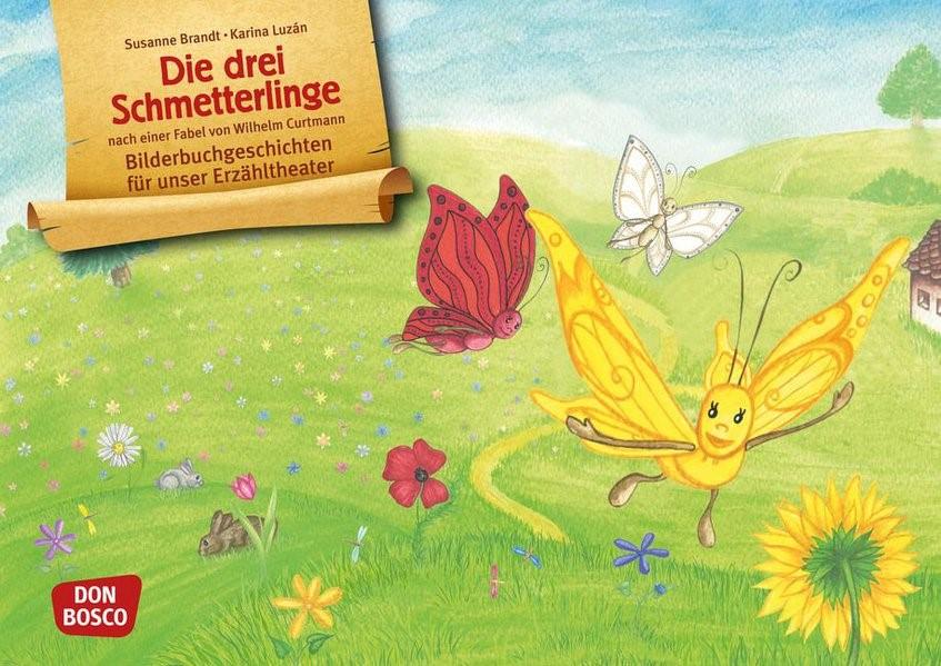 Die drei Schmetterlinge. Eine Fabel von Wilhelm Curtmann   Brandt / Curtmann, 2016   Buch (Cover)