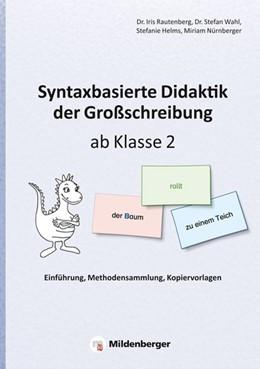 Abbildung von Rautenberg / Wahl | Syntaxbasierte Didaktik der Großschreibung ab Klasse 2 | 1. Auflage | 2016 | beck-shop.de
