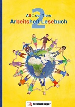 Abbildung von Kuhn / Handt   ABC der Tiere 2 - Arbeitsheft zum Lesebuch · Neubearbeitung   1. Auflage   2016   beck-shop.de