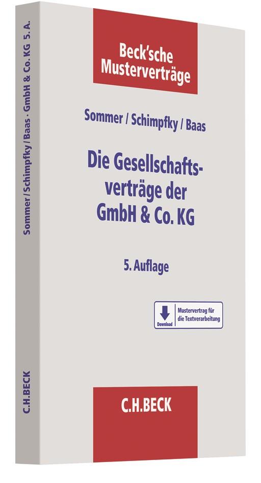 Die Gesellschaftsverträge der GmbH & Co. KG | Sommer /  Schimpfky / Baas | 5., überarbeitete und erweiterte Auflage, 2018 | Buch (Cover)