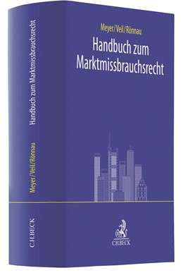 Abbildung von Meyer / Veil / Rönnau | Handbuch zum Marktmissbrauchsrecht | 2018