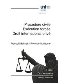 Abbildung von Bohnet / Guillaume | Procédure civile, Exécution forcée, Droit international privé | 3. Auflage | 2015