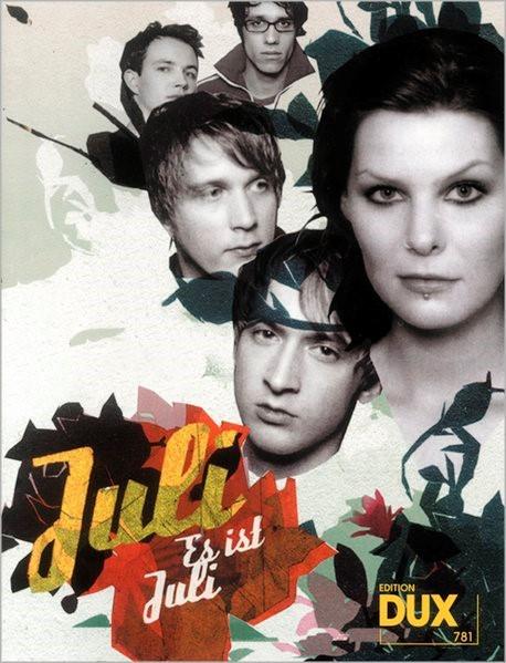 Juli - Es ist Juli, 2005 | Buch (Cover)