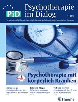 Abbildung von Psychotherapie im Dialog - Psychotherapie mit körperlich Kranken | 1. Auflage | 2016 | beck-shop.de