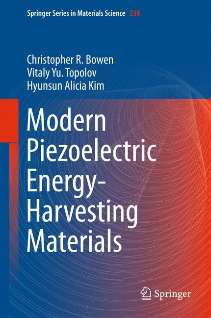 Modern Piezoelectric Energy-Harvesting Materials | Bowen / Topolov / Kim | 1st ed. 2016, 2016 | Buch (Cover)