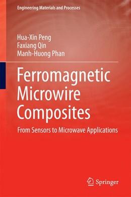 Abbildung von Qin / Phan   Ferromagnetic Microwire Composites   1. Auflage   2016   beck-shop.de