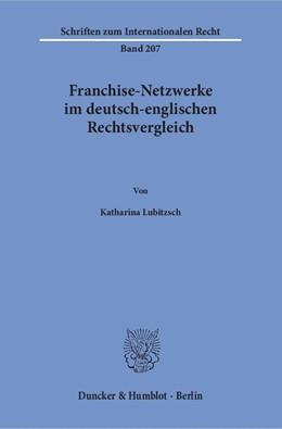 Abbildung von Lubitzsch | Franchise-Netzwerke im deutsch-englischen Rechtsvergleich. | 1. Auflage | 2016 | 207 | beck-shop.de