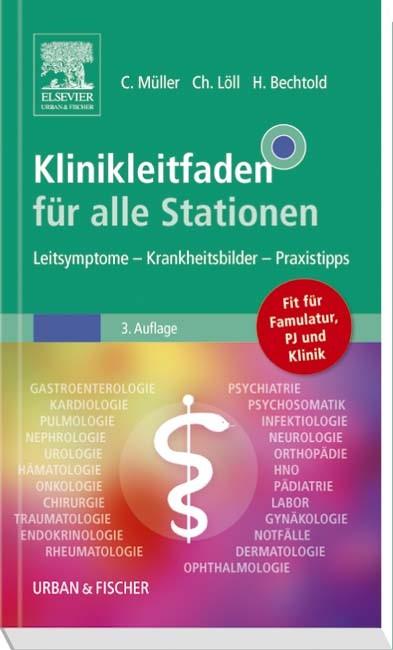 Klinikleitfaden für alle Stationen   Müller / Löll / Bechtold   3. Auflage, 2016   Buch (Cover)