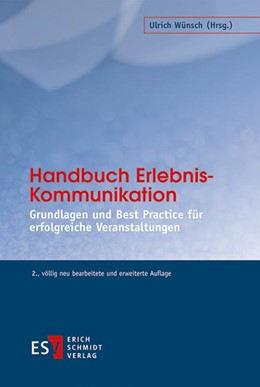 Abbildung von Wünsch (Hrsg.) | Handbuch Erlebnis-Kommunikation | 2., völlig neu bearbeitete und erweiterte Auflage | 2016 | Grundlagen und Best Practice f...