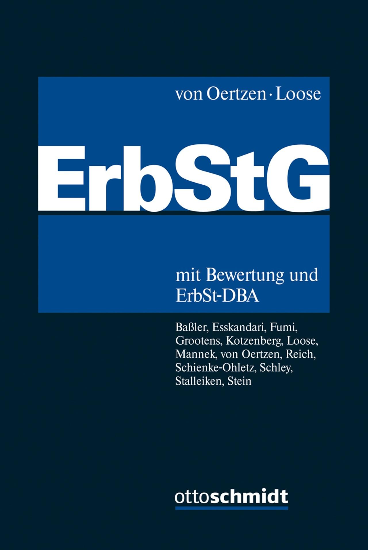 Erbschaftsteuer- und Schenkungsteuergesetz: ErbStG | von Oertzen / Loose, 2017 | Buch (Cover)