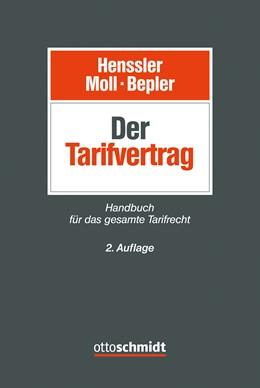Abbildung von Henssler / Moll   Der Tarifvertrag   2. Auflage   2016   beck-shop.de