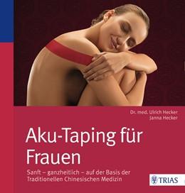 Abbildung von Hecker | Aku-Taping für Frauen | 1. Auflage | 2016 | beck-shop.de