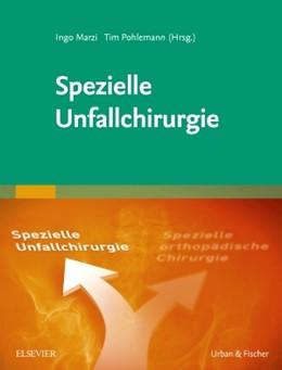 Abbildung von Marzi / Pohlemann (Hrsg.) | Spezielle Unfallchirurgie | 2016