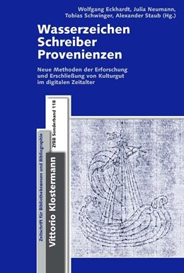 Abbildung von Eckhardt / Neumann | Wasserzeichen - Schreiber - Provenienzen | 1. Auflage | 2016 | 118 | beck-shop.de