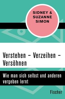 Abbildung von Simon | Verstehen – Verzeihen – Versöhnen | 1. Auflage | 2015 | beck-shop.de