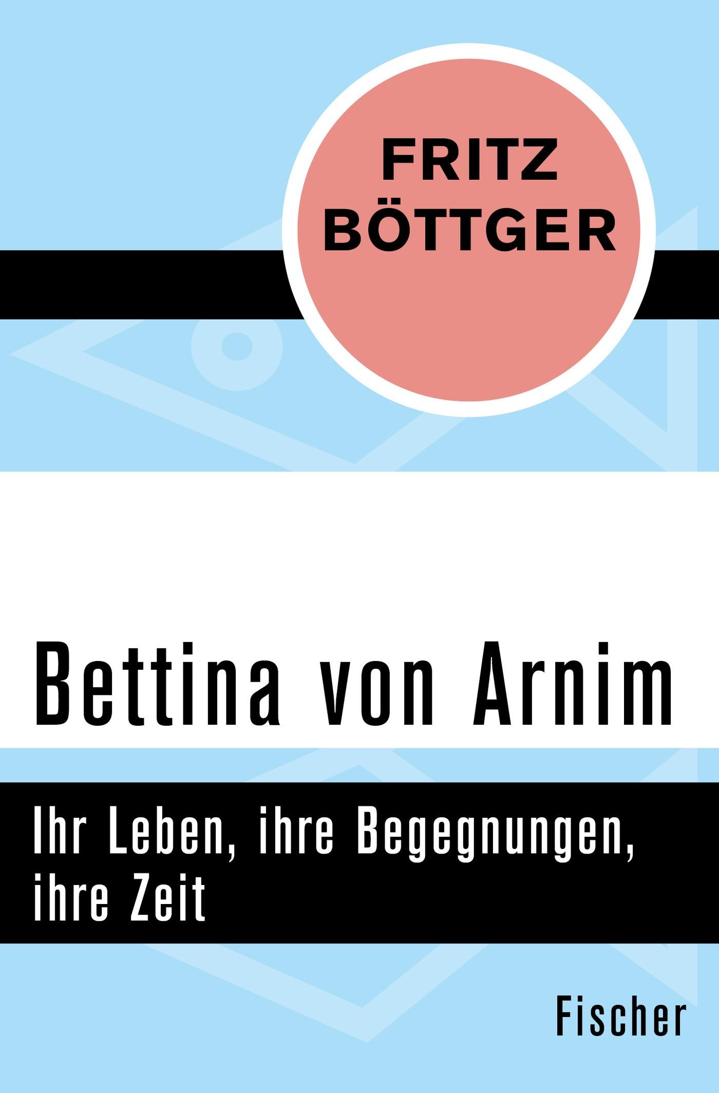Abbildung von Böttger | Bettina von Arnim | 1. Auflage | 2015