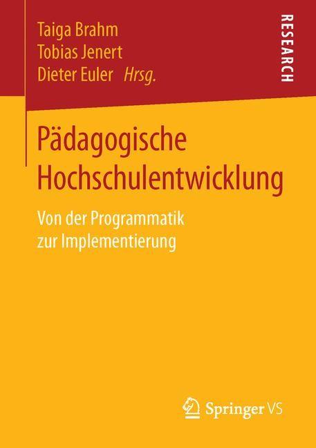 Abbildung von Brahm / Jenert / Euler   Pädagogische Hochschulentwicklung   2015